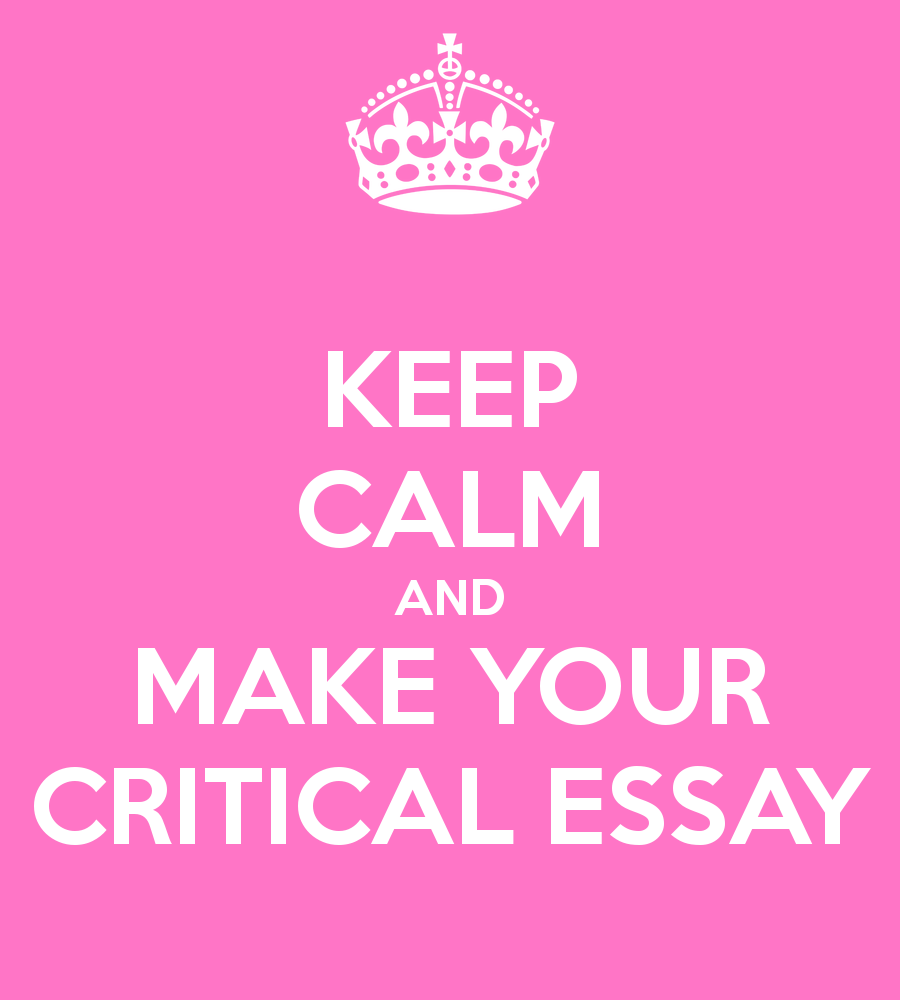 critical essay writingcritical essay   keys to successful writing   essay  thesis  term